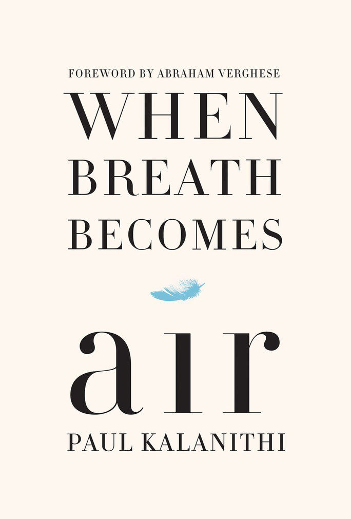 Када Breath Becomes Air by Paul Kalanithi