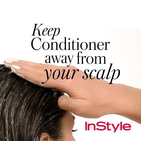 20 Timeless Hair Tips - Keep Conditioner Away From Your Scalp