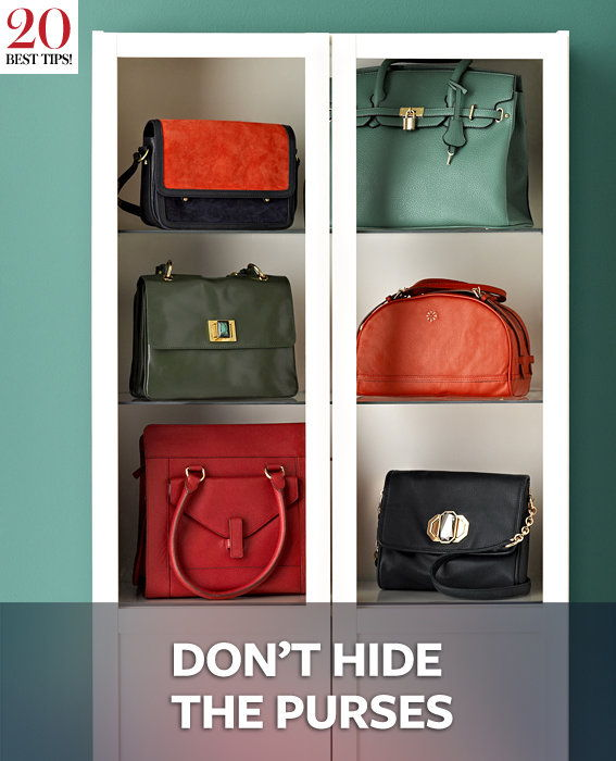 20 Tips Organizing Your Closet - DON?T HIDE THE PURSES